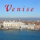 Venise Guide de voyage pratique et clair pour séjour vénitien