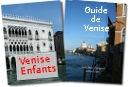 Venise gide de Venise Guide de Venise pour enfants