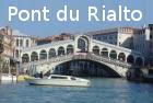 Pont du Rialto incontournable à Venise