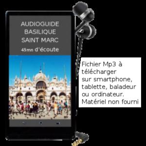 audioguide basilique Saint Marc à Venise