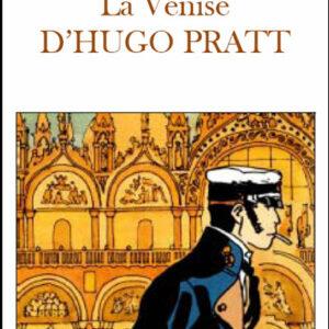 Venise d' Hugo Pratt