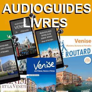 Livres et Audioguides sur Venise : guides, romans, art...