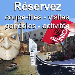 Vos réservations à Venise