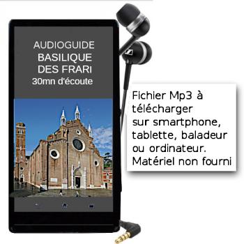 Audioguide de la Basilique des Frari à Venise