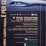 Exposition E per sempre, de Mara Fabbro et Alberto Pasqual